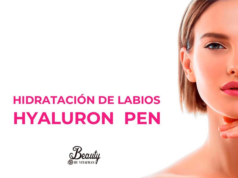 HIDRATACIÓN DE LABIOS CON HYALURON PEN