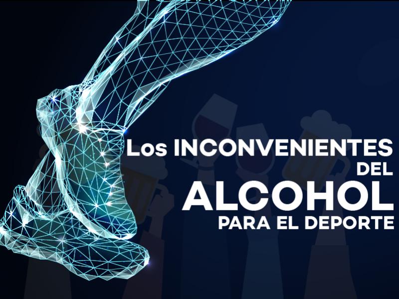 El deporte, el alcohol, y sus inconvenientes.